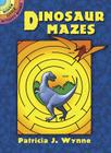 Dinosaur Mazes (Dover Little Activity Books) Cover Image