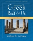 Greek for the Rest of Us: The Essentials of Biblical Greek Cover Image