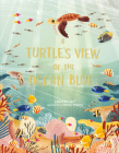 A Turtle's View of the Ocean Blue Cover Image