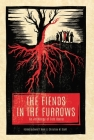 The Fiends in the Furrows: An Anthology of Folk Horror Cover Image