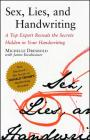 Sex, Lies, and Handwriting: A Top Expert Reveals the Secrets Hidden in Your Handwriting Cover Image