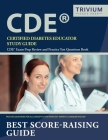 Certified Diabetes Educator Study Guide: CDE Exam Prep Review and Practice Test Questions Book Cover Image