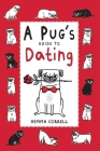 A Pug's Guide to Dating Cover Image