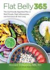 Flat Belly 365: The Gut-Friendly Superfood Plan to Shed Pounds, Fight Inflammation, and Feel Great All Year Long Cover Image