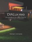 DIALux evo: Ein Handbuch für DIALux evo zum Nachschlagen und Selberlernen Cover Image