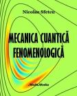 Mecanica cuantică fenomenologică Cover Image