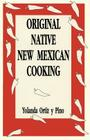 Original Native New Mexican Cooking Cover Image