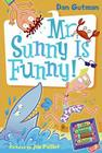 My Weird School Daze #2: Mr. Sunny Is Funny! Cover Image