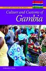 Culture and Customs of Gambia (Culture and Customs of Africa) Cover Image