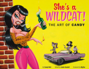 She's a Wildcat!: The Art of Candy Cover Image