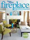 Better Homes and Gardens Fireplace Design & Decorating Ideas, 2nd Edition (Better Homes and Gardens Home) Cover Image