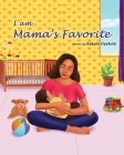 I am Mama's Favorite Cover Image