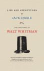 Life and Adventures of Jack Engle: An Auto-Biography; A Story of New York at the Present Time in which the Reader Will Find Some Familiar Characters (Iowa Whitman Series) Cover Image