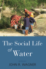 The Social Life of Water Cover Image
