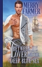 Between His Lover and the Deep Blue Sea Cover Image