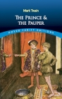 The Prince and the Pauper (Dover Thrift Editions) Cover Image