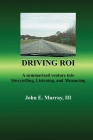Driving ROI: A Summarized Venture Into Storytelling, Listening, And Measuring Cover Image