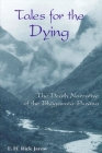 Tales for the Dying: The Death Narrative of the Bhagavata-Purana Cover Image