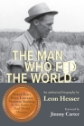 The Man Who Fed the World Cover Image