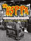 The Hsppa: Volume One - The Props Awaken: The Horror & Scifi Prop Preservation Association Cover Image