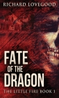 Fate Of The Dragon Cover Image