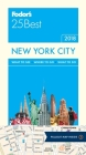 Fodor's New York City 25 Best (Full-Color Travel Guide #14) Cover Image