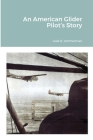 An American Glider Pilot's Story Cover Image
