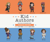 Kid Authors: True Tales of Childhood from Famous Writers Cover Image