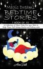 Magic Dreams Bedtime Stories: