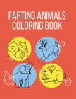 Farting Animals Coloring Book: A Funny Farting Animals Coloring Book for Kids (of all ages) Cover Image