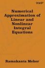 Numerical Approximation of Linear and Nonlinear Integral Equations (Mathematics) Cover Image