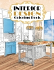 Interior Design Coloring Book: Modern Decorated Home Designs Cover Image