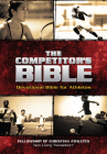 The Competitor's Bible: NLT Devotional Bible for Competitors (FCA) Cover Image