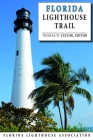 The Florida Lighthouse Trail, Second Edition Cover Image