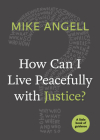 How Can I Live Peacefully with Justice? Cover Image