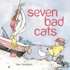 Seven Bad Cats Cover Image