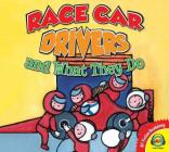 Racecar Drivers and What They Do (Av2 Fiction Readalong 2018) Cover Image