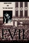 The Banality of Evil: Hannah Arendt and 'The Final Solution' Cover Image