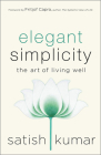Elegant Simplicity: The Art of Living Well Cover Image