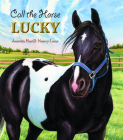 Call the Horse Lucky Cover Image