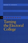 Taming the Electoral College Cover Image