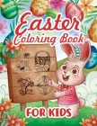 Easter Coloring Book for Kids: 138 Fun and Easy Happy Easter Drawings Coloring Pages for Kids, Easter Coloring Book, Easter Egg Coloring Book Cover Image