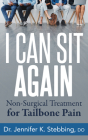 I Can Sit Again: Non-Surgical Treatment for Tailbone Pain Cover Image