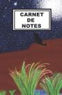 Carnet de Notes: Idéal pour vos prises de notes, votre carnet vous permettra de ne rien oublier - Original & pratique Cover Image