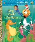 King Cecil the Sea Horse (Big Little Golden Books) Cover Image