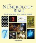 The Numerology Bible: The Definitive Guide to the Power of Numbers (Subject Bible) Cover Image