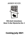 70% Dark Intentions Cover Image