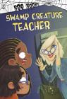 Swamp Creature Teacher Cover Image