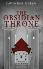 The Obsidian Throne: Book One of the Midnight Kingdom Trilogy Cover Image