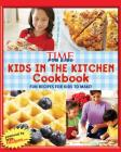 Kids in the Kitchen Cookbook: Fun Recipes for Kids to Make! Cover Image